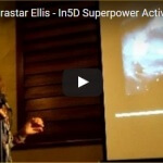 Cary Kirastar Ellis – In5D Superpower Activation Conference