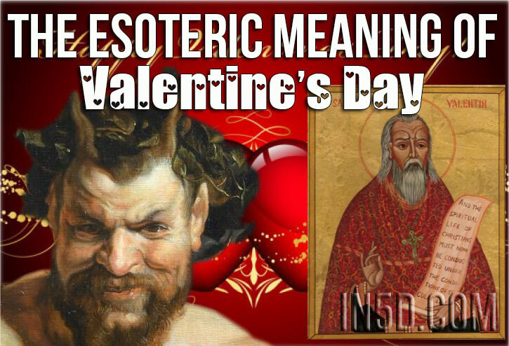 Esoteric Meaning Of Valentine's Day