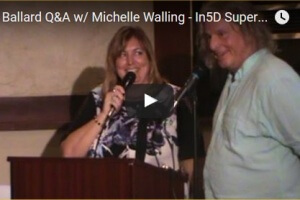 Bill Ballard Q&A w/ Michelle Walling – In5D Superpower Activation Conference