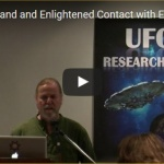 James Gilliland – Enlightened Contact With Extraterrestrial Intelligences