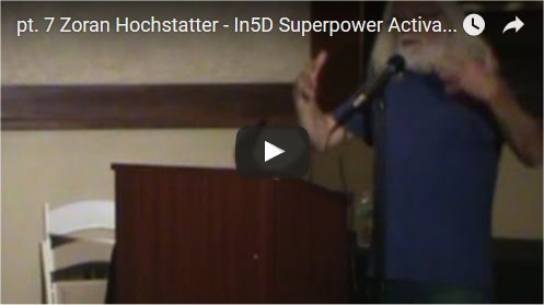 Zoran Hochstatter - In5D Superpower Activation Conference