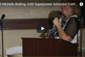 Michelle Walling – Superpower Activation And The Collective Consciousness Field