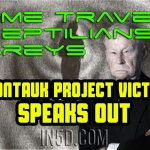Montauk Project Victim Speaks Out: Greys, Reptilians, Time Travel & Mind Control Experiments