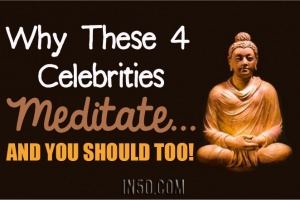 Why These 4 Celebrities Meditate… And You Should Too!
