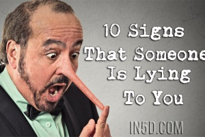10 Signs That Someone Is Lying To You