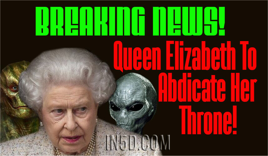 BREAKING NEWS! Queen Elizabeth To Abdicate Her Throne - What This Means To Humanity