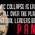 Economic Collapse Is Erupting All Over The Planet As Global Leaders Begin To Panic