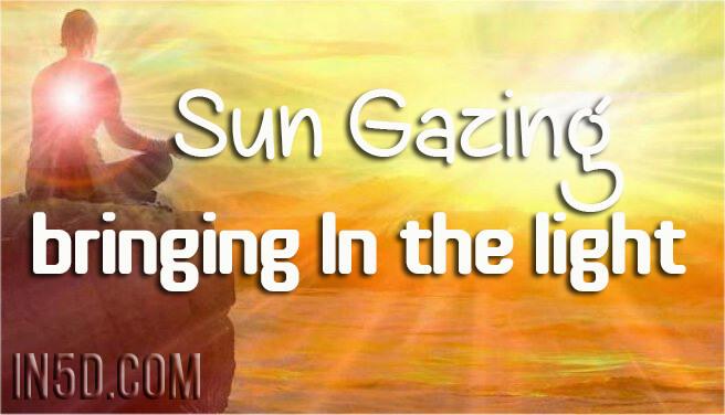 Sun Gazing - Bringing In The Light