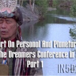 A Report On Personal And Planetary Shift From The Dreamers Conference in Finland – Part One