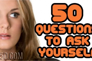 50 Questions To Ask Yourself