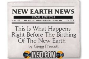 New Earth News – This Is What Happens Right Before The Birthing Of The New Earth