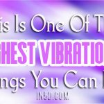 Outside Of Love, This Is One Of The Highest Vibrational Things You Can Do!