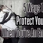 5 Ways To Protect Yourself When You're An Empath