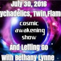 Bethany Lynne Psychedelics, Twin Flames, And Letting Go Cosmic Awakening Show