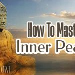 How To Master Inner Peace