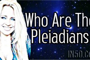 Who Are The Pleiadians?