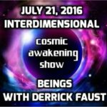 Interdimensional Beings With Contactee Derrick Faust – The Cosmic Awakening Show