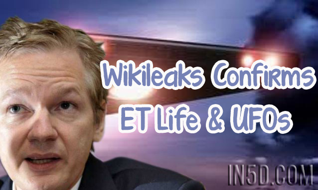 Wikileaks Documents Surface Confirming The Existence of ET Life & UFOs