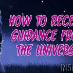How To Receive Guidance From The Universe