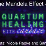 Quantum Healing With Candace – The Mandela Effect #2