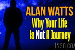 Alan Watts – Why Your Life Is Not A Journey