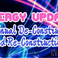 Energy Update – Continual De-Construction And Re-Construction
