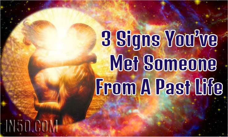 signs youve known someone past life
