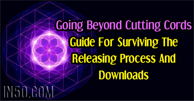Guide For Surviving The Releasing Process And Downloads - Going Beyond Cutting Cords