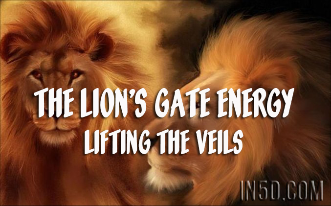 The Lion's Gate Energy - Lifting The Veils