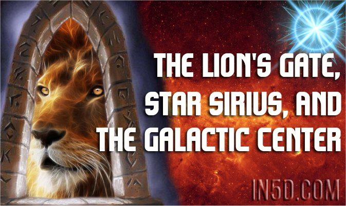 The Lion S Gate Star Sirius And The Galactic Center