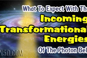 What To Expect With The Incoming Transformational Energies Of The Photon Belt