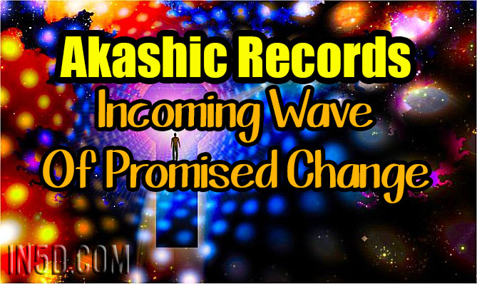 Akashic Records - Incoming Wave Of Promised Change