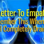 A Letter To Empaths – Remember This When You Feel Completely Drained