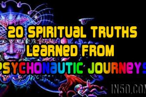 20 Spiritual Truths Learned From Psychonautic Journeys