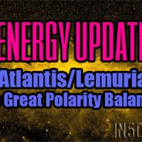 Energy Update – Atlantis/Lemuria – The Great Polarity Balance