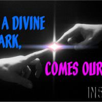 From A Divine Spark, Comes Our Soul