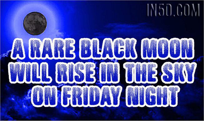 A Rare Black Moon Will Rise In the Sky On Friday Night