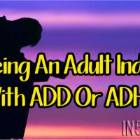 Being An Adult Indigo With ADD Or ADHD