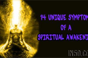 14 Unique Symptoms Of A Spiritual Awakening