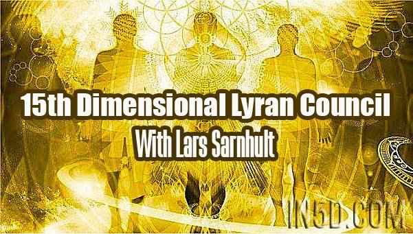 15th Dimensional Lyran Council With Lars Sarnhult - Cosmic Awakening Show