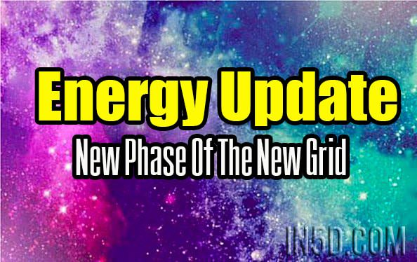Energy Update - New Phase Of The New Grid