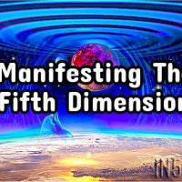 Manifesting The Fifth Dimension