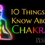 10 Things to Know About Chakras