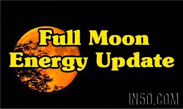 Energy Update - Full Moon Of October 16th Was A Very Significant Turning Point