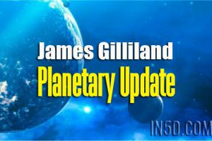 James Gilliland – Planetary Update With Ethann Fox