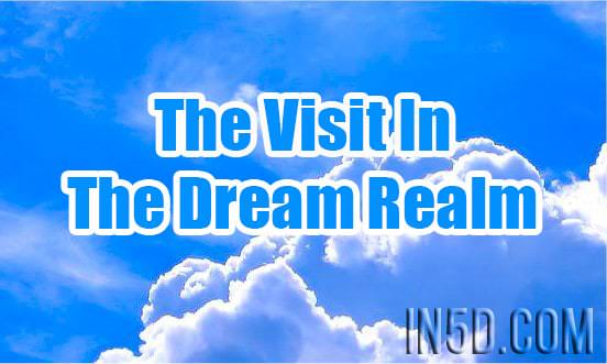 The Visit In The Dream Realm