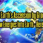 Speed Earth's Ascension by Grounding The New Energies Into Earth – Here's How