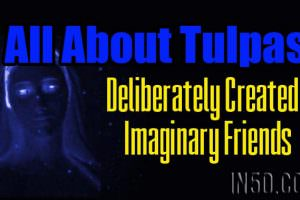 All About Tulpas – Deliberately Created Imaginary Friends
