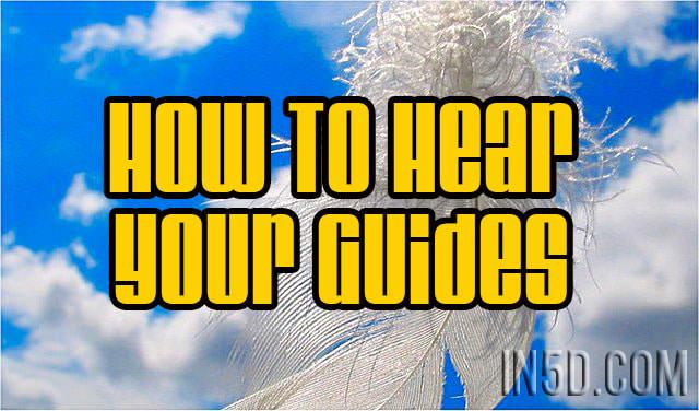 How To Hear Your Guides