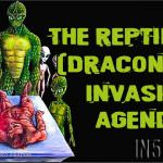 The Reptilian (Draconian) Invasion Agenda